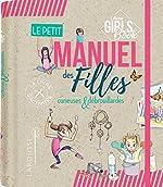 Le petit manuel des filles curieuses et débrouillardes de Michèle Lecreux