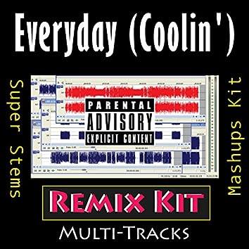 Everyday - Coolin'  (Remix Kit)