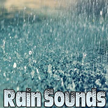 Rain Sounds: Calm and Relaxing, Sounds of Rain