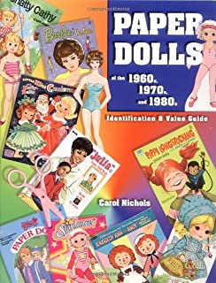 Paper Dolls of the 1960s, 1970s, and 1980s: Identification & Value Guide