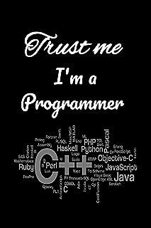 Trust Me I'Am A Programmer Notebook