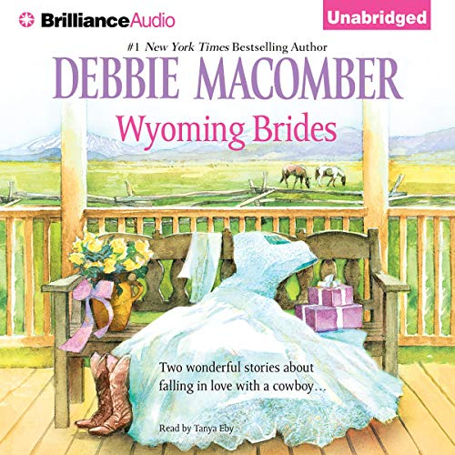 Wyoming Brides Audiobook By Debbie Macomber cover art