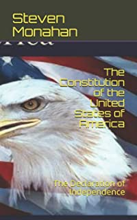 The Constitution of the United States of America: The Declaration of Independence