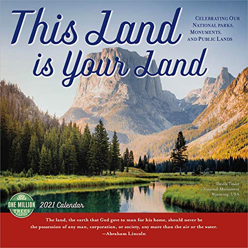 This Land Is Your Land 2021 Wall Calendar: Celebrating Our National Parks, Monuments, and Public Lands