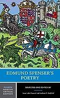 Edmund Spenser's Poetry: Authoritative Texts, Criticism (Norton Critical Editions)
