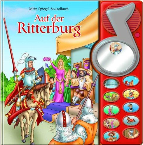 Mein Spiegel-Soundbuch, Die Ritterburg