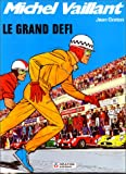 Michel Vaillant, tome 1 - Le grand défi