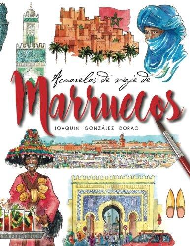 Marruecos acuarelas de viaje