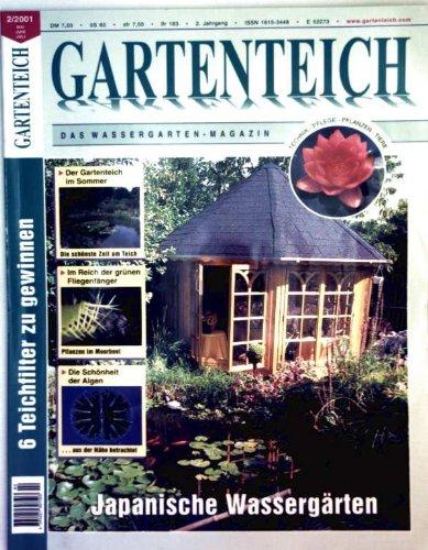 Gartenteich, das Wassergarten-Magazin 2001 Nr. 02 - japanische Wassergärten: der Gartenteich im Sommer, im Reich der Grünen Fliegenfänger, die Schönheit der Algen