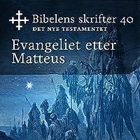 Evangeliet etter Matteus (Bibel2011 – Bibelens skrifter 40 – Det Nye Testamentet)'s image