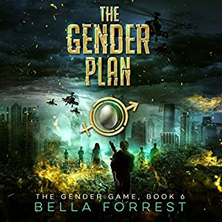 The Gender Game 6: The Gender Plan                    Written by:                                                                                                                                 Bella Forrest                               Narrated by:                                                                                                                                 Rebecca Soler,                                                                                        Jason Clarke                      Length: 12 hrs and 9 mins     7 ratings     Overall 4.7
