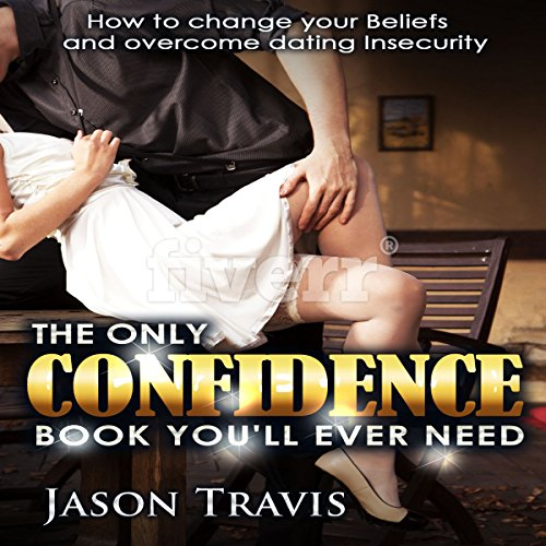 The Only Confidence Book You'll Ever Need audiobook cover art