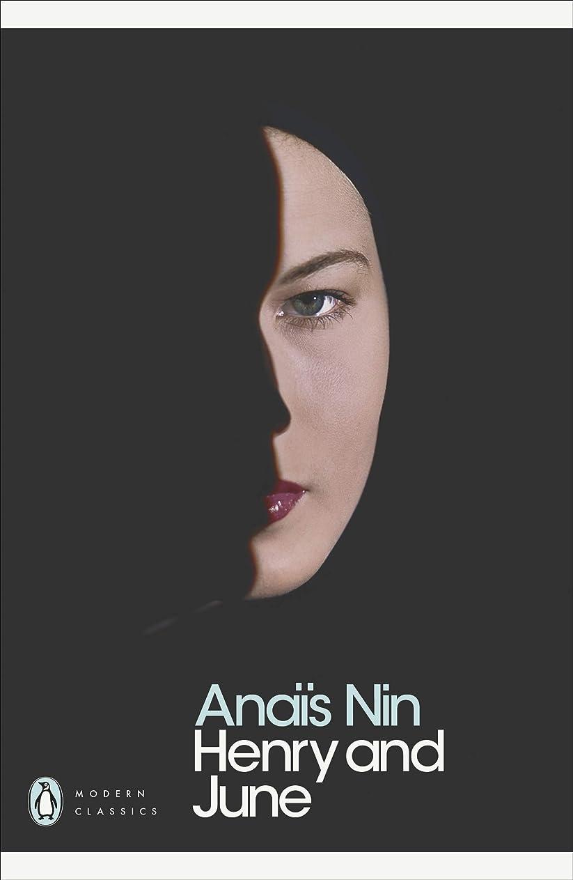 祖父母を訪問スチールどういたしましてHenry and June: (From the Unexpurgated Diary of Anais Nin) (Penguin Modern Classics) (English Edition)