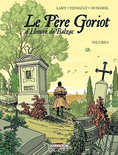 Le Père Goriot, de Balzac T02