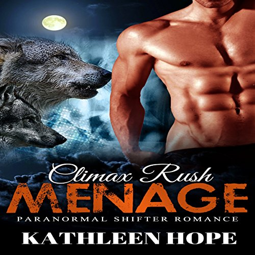 Menage: Climax Rush audiobook cover art