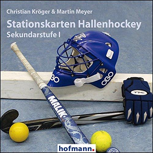 Stationskarten Hallenhockey: Sekundarstufe I (Arbeits- und Stationskarten)