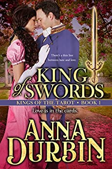 King of Swords (Kings of the Tarot Book 1) by [Anna Durbin]