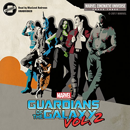 Phase Three: Marvel's Guardians of the Galaxy, Vol. 2 audiobook cover art
