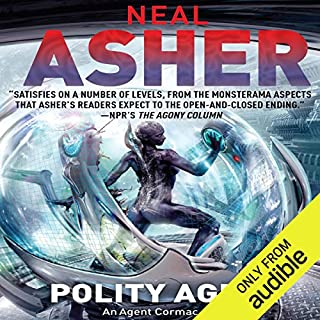 Polity Agent     Agent Cormac, Book 4              Written by:                                                                                                                                 Neal Asher                               Narrated by:                                                                                                                                 David Marantz                      Length: 17 hrs and 42 mins     2 ratings     Overall 4.5
