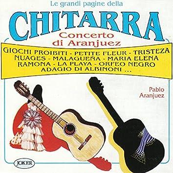 Le Grandi Pagine Della Chitarra (Concerto Di Aranjuez)