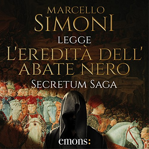 L'eredità dell'abate nero (Secretum Saga 1) audiobook cover art