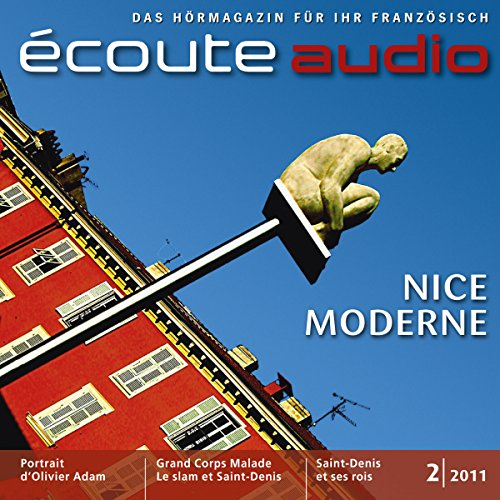 Écoute Audio - Nice moderne. 2/2011. Französisch lernen Audio - Nizza audiobook cover art