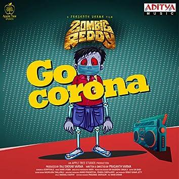 """Go Corona (From """"Zombie Reddy"""")"""