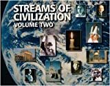 Streams of Civilization Vol. 2: Cultures in Conflict Since the Reformation by Garry J. Moes Eric Bristley Garry Moes(1905-06-17)