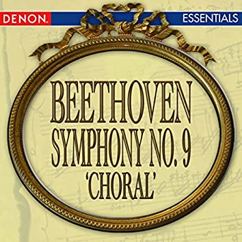 Beethoven: Symphony No. 9 'Chorale'