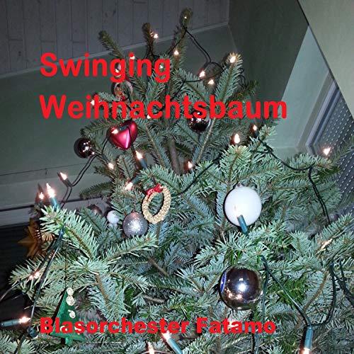 Swinging Weihnachtsbaum (Computer-Version 2018)