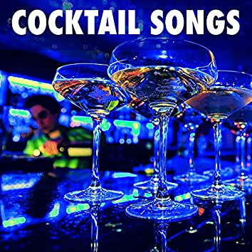 Cocktail Songs - Instrumental Chill Out Lounge Music to Relax & Drink