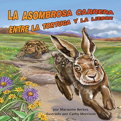 La asombrosa carrera entre la tortuga y la liebre [The Amazing Race Between the Tortoise and the Hare] audiobook cover art