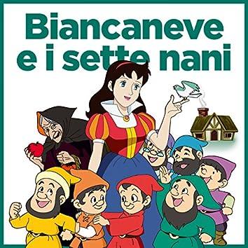 Biancaneve e i sette nani (feat. Giorgia Vecchini, Valerio Amoruso, Lella Carcereri, Marco Cantieri) [La favola]