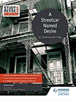 Streetcar Named Desire (Study & Revise for As/A Level)