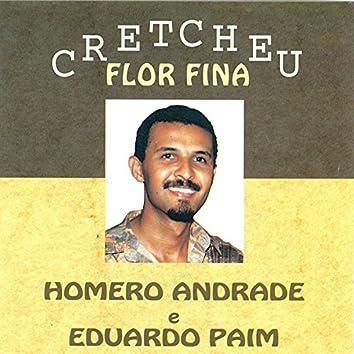 Cretcheu Flor Fina