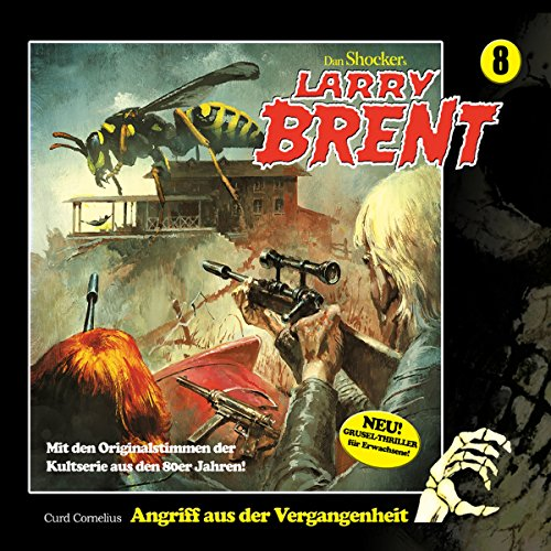 Angriff aus der Vergangenheit     Larry-Brent-Hörbuch 8              By:                                                                                                                                 Curd Cornelius                               Narrated by:                                                                                                                                 Wolfgang Rüter,                                                                                        Rainer Schmitt,                                                                                        Heidi Schaffrath,                   and others                 Length: 2 hrs and 39 mins     Not rated yet     Overall 0.0