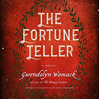 The Fortune Teller                   By:                                                                                                                                 Gwendolyn Womack                               Narrated by:                                                                                                                                 Lisa Flanagan,                                                                                        Robin Miles                      Length: 10 hrs and 32 mins     889 ratings     Overall 4.4