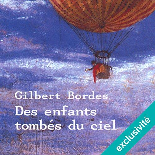 Des enfants tombés du ciel audiobook cover art