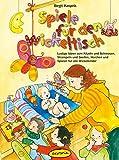 Spiele für den Wickeltisch: Lustige Ideen zum Kitzeln und Schmusen, Strampeln und Greifen, Horchen und Spüren für alle Wickelkinder