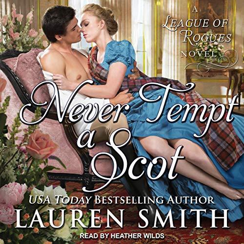 Never Tempt a Scot Audiobook By Lauren Smith cover art