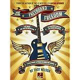 Fretboard Freedom - Book/Audio Online by Troy Nelson(2013-02-01)