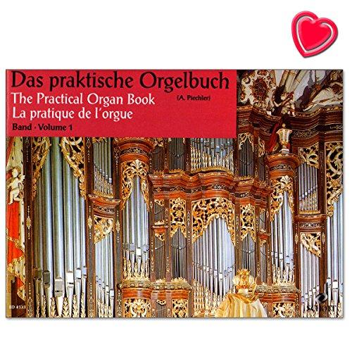 Das praktische Orgelbuch - Sammlung leichter Vor-, Zwischen- und Nachspiele - Werke von Bach, Händel, Haydn, Telemann Notenbuch mit bunter herzförmiger Notenklammer - ED4333 9790001051088