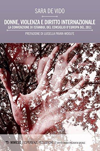 Donne, violenza e diritto internazionale. La Convenzione di Istanbul del Consiglio d'Europa del 2011