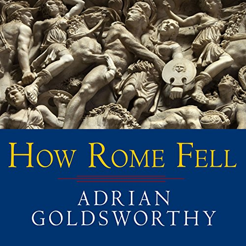 How Rome Fell audiobook cover art