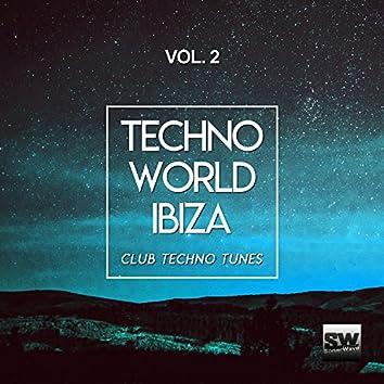 Techno World Ibiza, Vol. 2 (Club Techno Tunes)