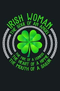 Irish Woman The Soul Of An Angel The Fire Of Lioness: Notebook Planner - 6x9 inch Daily Planner Journal, To Do List Notebo...