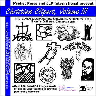 Christian Clip Art III: Sacraments, Miracles, Ordinary Time, Saints and Bible Characters