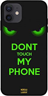 Moreu Laurent Premium Quality Design Case cover for IPhone 12 6.1 Inch Don't Touch My Phone Green Eyes,Slim fit Clear Prot...