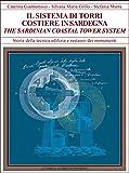 Il Sistema Di Torri Costiere Della Sardegna: Forma, Materiali, Tecniche Murarie (Storia Della Tecnica Edilizia E Restauro Dei Monumenti) (Italian Edition)