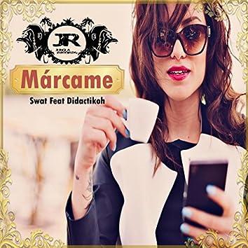 Márcame (feat. Swato El Bravucon)